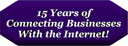 15 Years of Connecting Businesses with the Internet!