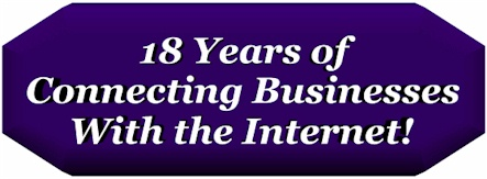 18 Years of Connecting Businesses with the Internet!